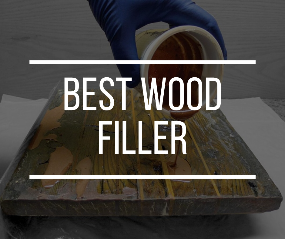 best wood fillers reviews